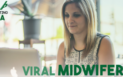 Viral Midwifery – Midwife Marketing Basics